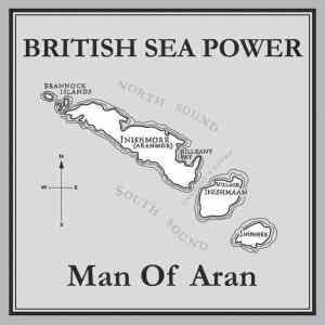 British Sea Power - Man of Aran