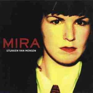 Mira - Stukken van Mensen