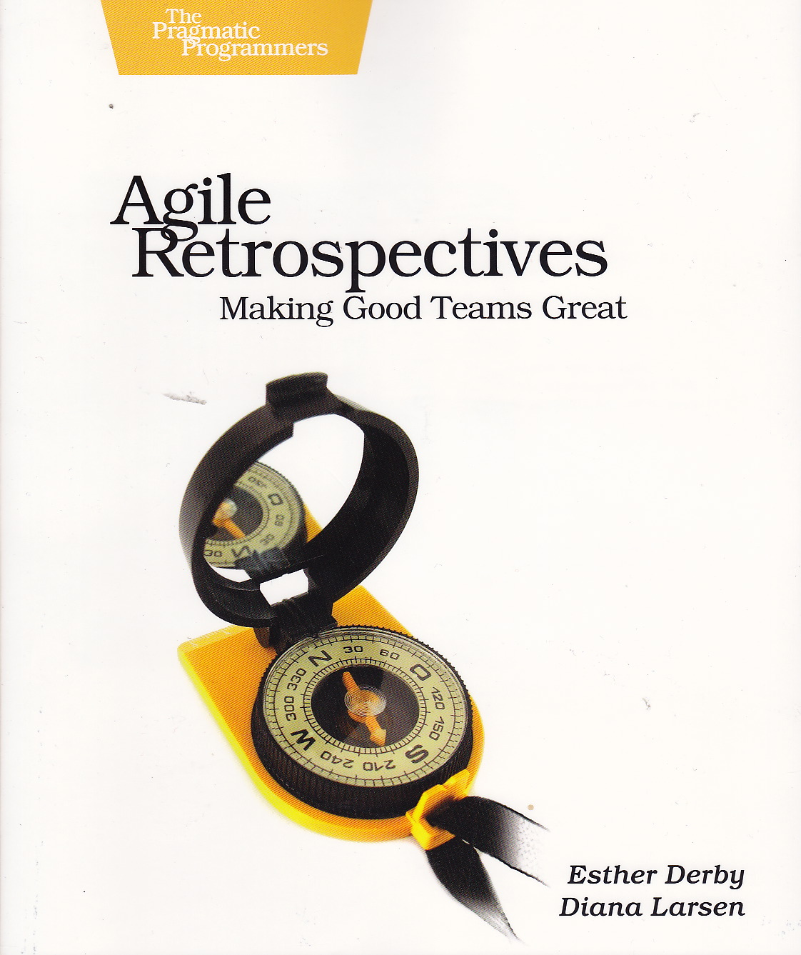 Esther Derby - Agile Retrospectives